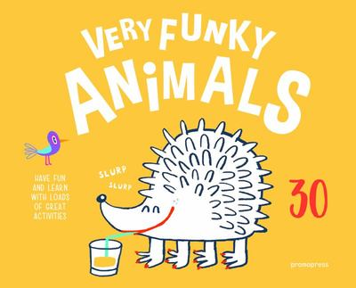 Very Funky Animals - 30 Curiosities of the Animal World