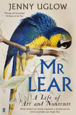 Mr Lear - A Life of Art and Nonsense