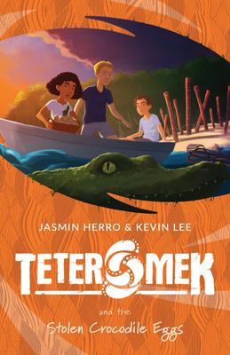 Teter Mek and the Stolen Crocodile Eggs