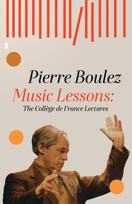 Music Lessons - The Collège de France Lectures