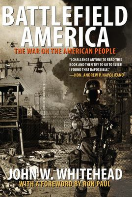 Battlefield America - The War on the American People