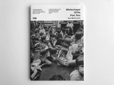 Ron McCormick — Whitechapel 1970s Part Two