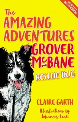 Amazing Adventures of Grover Mcbane, Rescue Dog, The