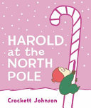 Harold at the North Pole (Board Book)