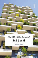 500 Hidden Secrets of Milan