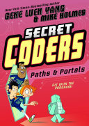 Paths & Portals (Secret Coders #2)