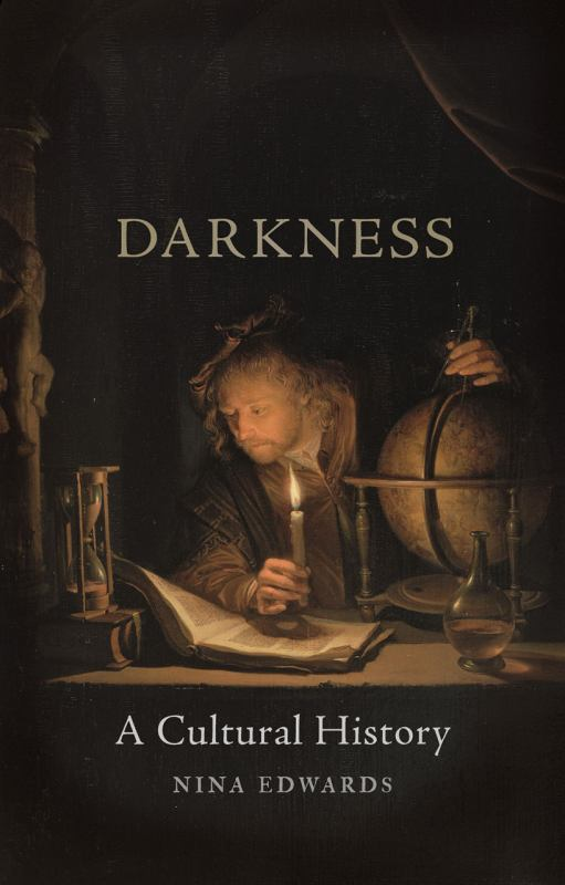 Darkness - A Cultural History