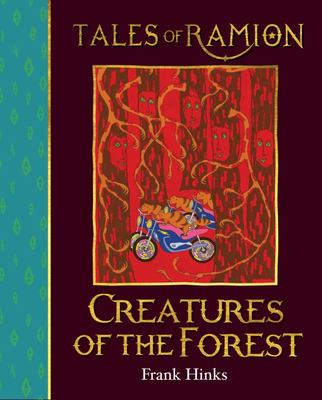 Creatures of the Forest (Tales of Ramion)