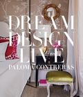 Dream. Design. Live