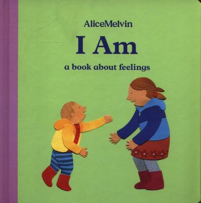 I Am - A Book about Feelings