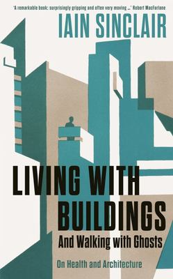 Living with Buildings - Health and Architecture
