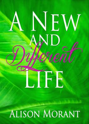A New and Different Life