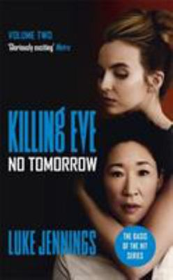 No Tomorrow (Killing Eve #2)