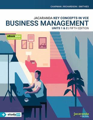 Key Concepts VCE Business Management Units 1&2 5E EBookPLUS and Print + StudyOn VCE Business Management Units 1&2 (Book Code)