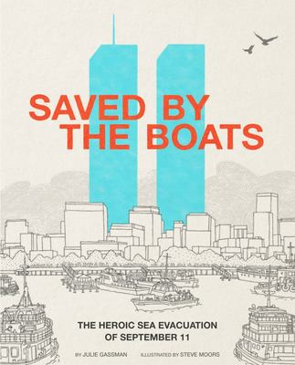 Saved by the Boats - The Heroic Sea Evacuation of September 11