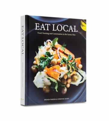 Eat Local: Food, Farming and Conversation in the Scenic Rim