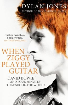 When Ziggy Played Guitar - David Bowie, the Man Who Changed the World