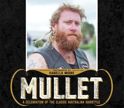 Mullet : A Celebration of the classic hairstyle