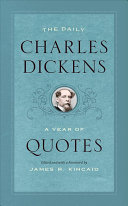 The Daily Charles Dickens - A Year of Quotes