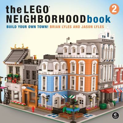 Build Your Own City! (the Lego Neighborhood Book)