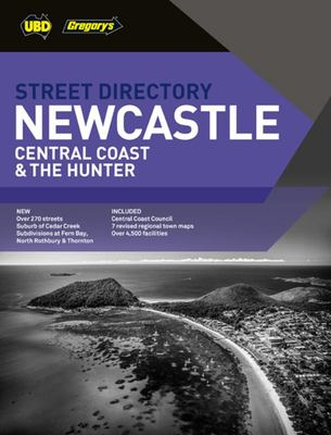 Newcastle Central Coast and the Hunter Street Directory 8th Ed