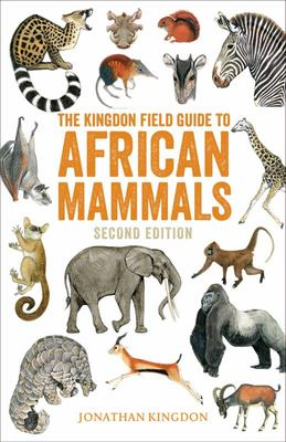 The Kingdon Field Guide to African Mammals - Second Edition