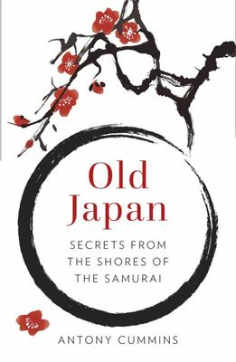 Old Japan - Secrets from the Shores of the Samurai