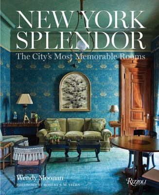 New York Splendor - Rooms to Remember
