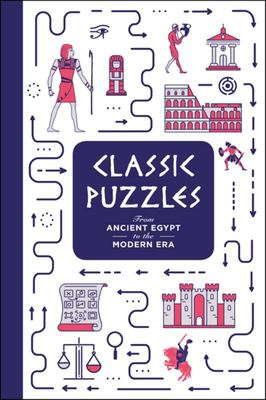 Classic Puzzles: From Ancient Egypt to the Modern Era