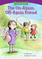 Funny Bone Readers: The On-Again, Off-Again Friend