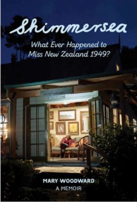 Shimmersea - What Ever Happened to Miss New Zealand 1949?