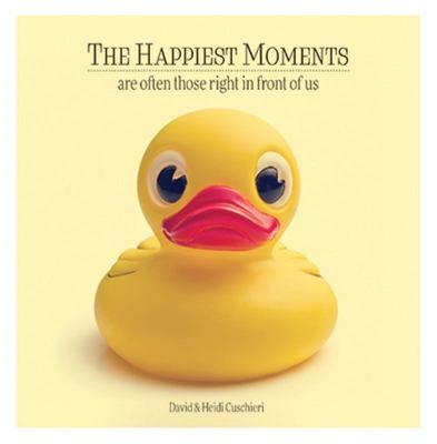 The Happiest Moments Are Those Right in Front of You