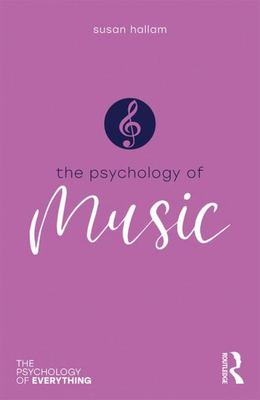 Music: The Psychology of Everything