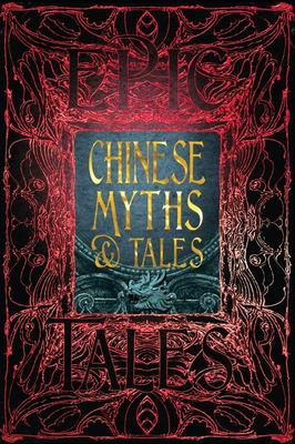 Chinese Myths and Tales - Epic Tales