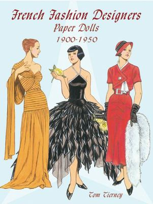 French Fashion Designers Paper Dolls : 1900-1950