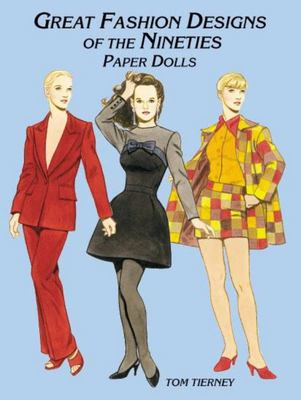 Great Fashion Designs of the Nineties - Paper Dolls