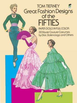 Great Fashion Designs Of The 50's Paper Dolls