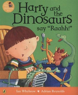 "Harry and the Dinosaurs say, ""Raahh!"""