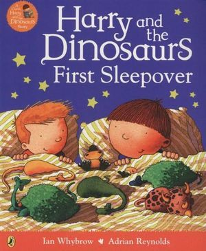 Harry and ther Dinosaurs First Sleepover
