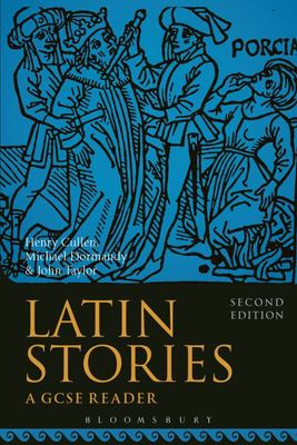 Latin Stories: A GCSE Reader - 2nd Revised edition