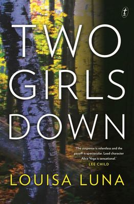 Two Girls Down  (#1 Alice Vega)