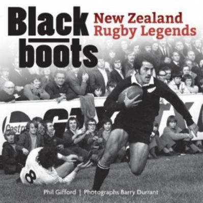 Black Boots - New Zealand Rugby Legends