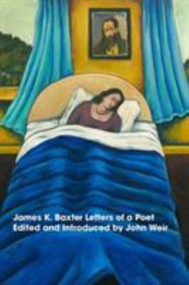 James K Baxter Letters of a Poet