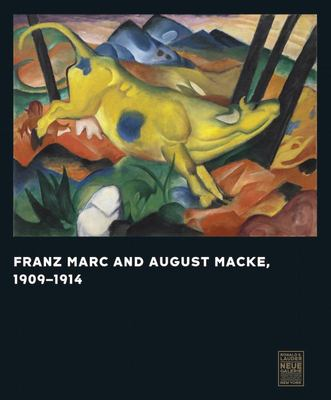 Franz Marc and August Macke - 1909-1914