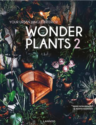 Wonder Plants 2: our Urban Jungle Interior
