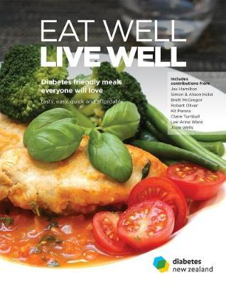 Eat Well, Live Well: Diabetes Friendly Meals