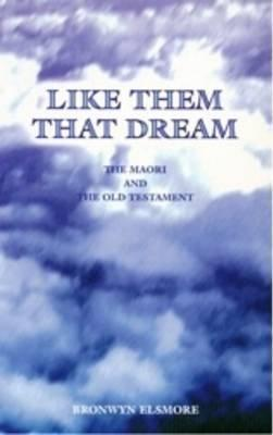 Like Them That Dream: The Maori and the Old Testament