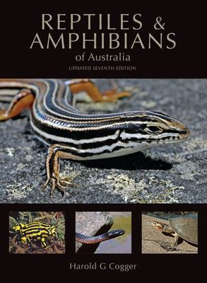 Reptiles and Amphibians of Australia 7th Edition