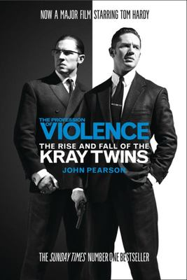 Profession of Violence: The Rise and Fall of the Kray Twins (Legend film tie-in)