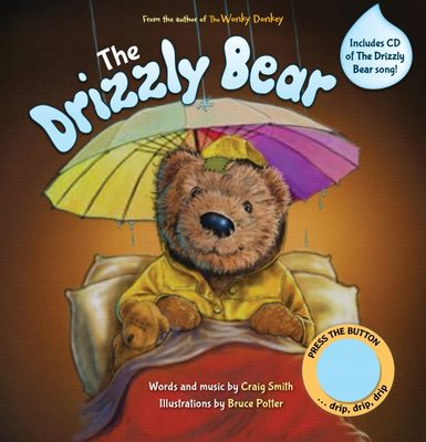 The Drizzly Bear (with CD + sound button)